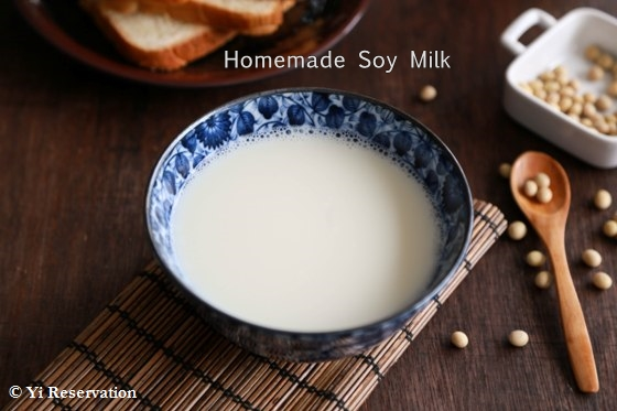 Homemade Soy Milk 豆漿 | Yi Reservation