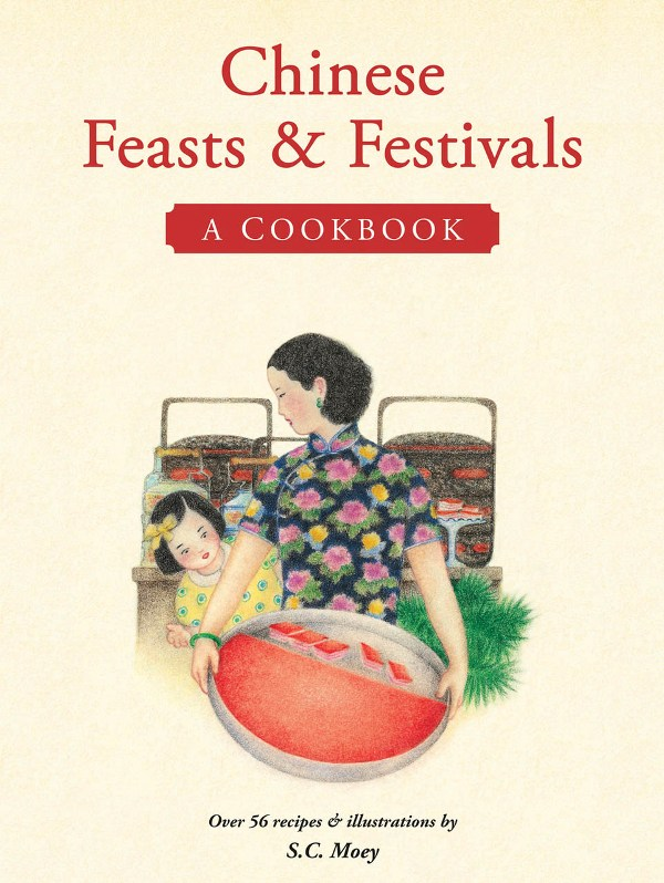 {Book Review and Giveaway} Chinese Feasts & Festivals: A Cookbook