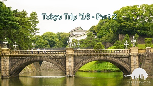 Food and travel Tokyo Japan part 2