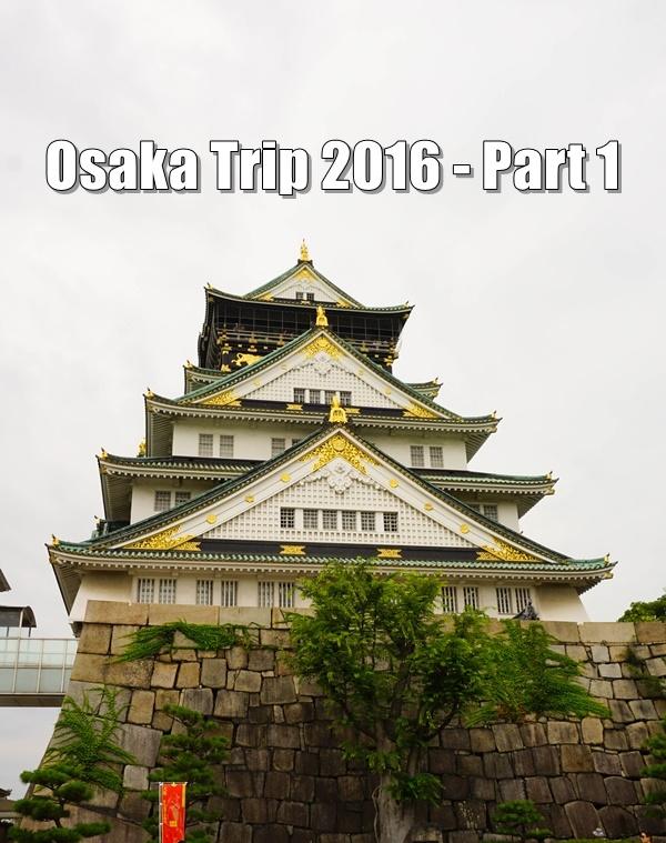 Food and travel guide Osaka Japan part 1