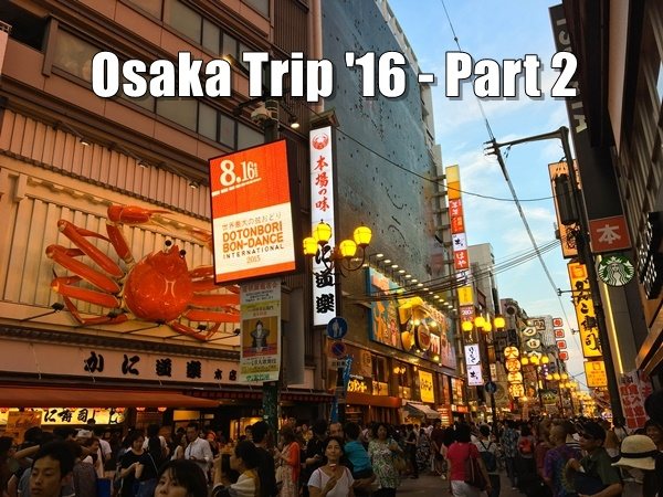 Food and travel guide Osaka Japan Dotonbori